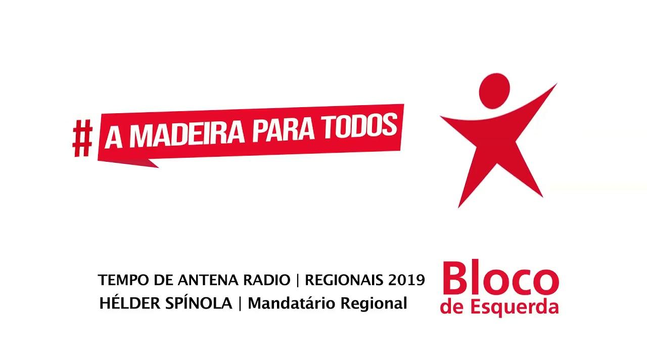 Tempo de Antena Rádio   Bloco de Esquerda Madeira   ER2019   Hélder Spínola