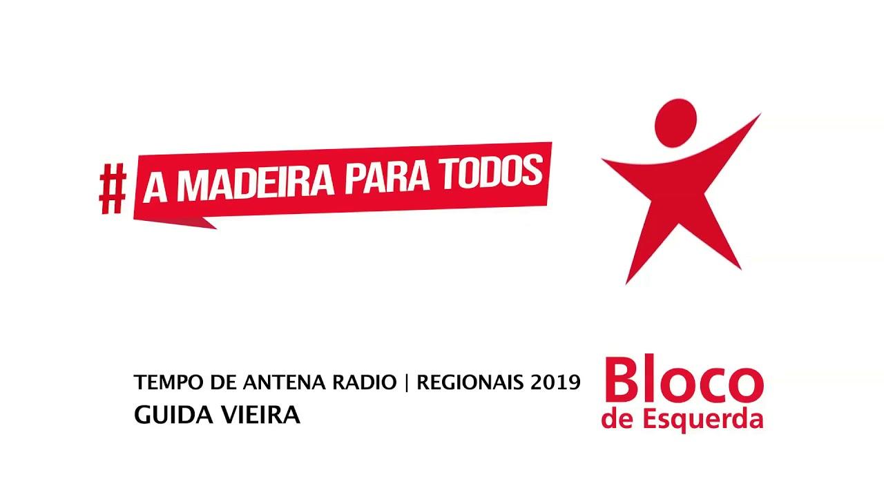 Tempo de Antena Rádio   Bloco de Esquerda Madeira   ER 2019   Guida Vieira